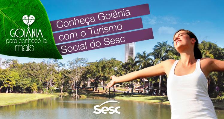 Turismo Social em Goiânia com o SESC
