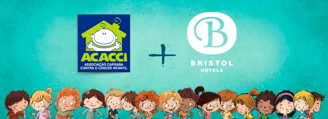 O Bristol Alameda Vitória é parceiro da ACACCI na luta contra o câncer infantil